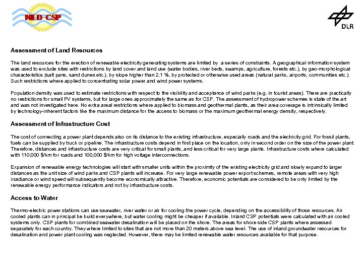 Assessment of Land Resources The land resources for the erection of renewable electricity generating