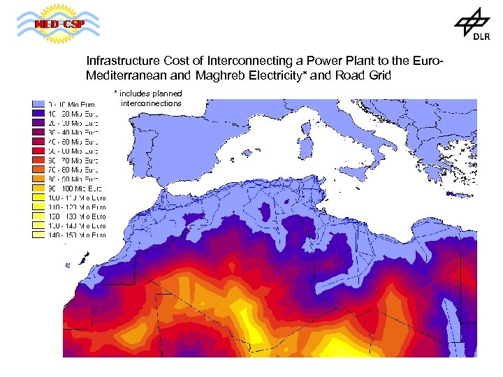 Infrastructure Cost of Interconnecting a Power Plant to the Euro. Mediterranean and Maghreb Electricity*