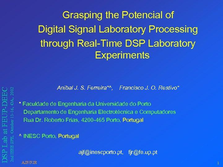 2 nd IEEE SPE, October 13 -16, GA, 2002 DSP Lab at FEUP-DEEC Grasping