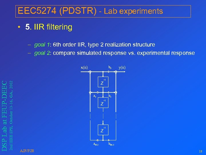 EEC 5274 (PDSTR) - Lab experiments • 5. IIR filtering – goal 1: 6