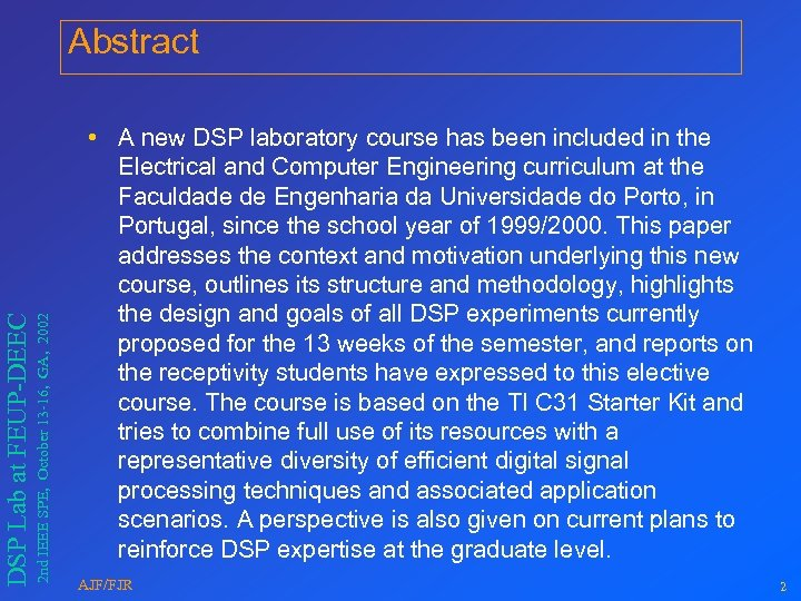 2 nd IEEE SPE, October 13 -16, GA, 2002 DSP Lab at FEUP-DEEC Abstract