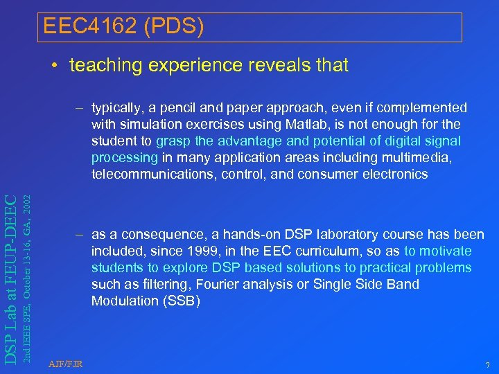 EEC 4162 (PDS) • teaching experience reveals that 2 nd IEEE SPE, October 13