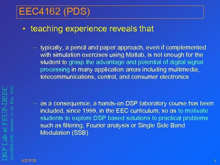 EEC 4162 (PDS) • teaching experience reveals that 2 nd IEEE SPE, October 13
