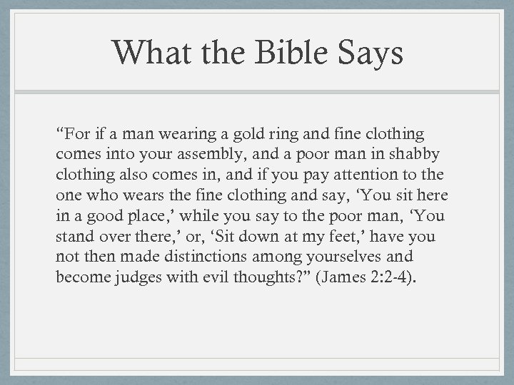 "What the Bible Says ""For if a man wearing a gold ring and fine"