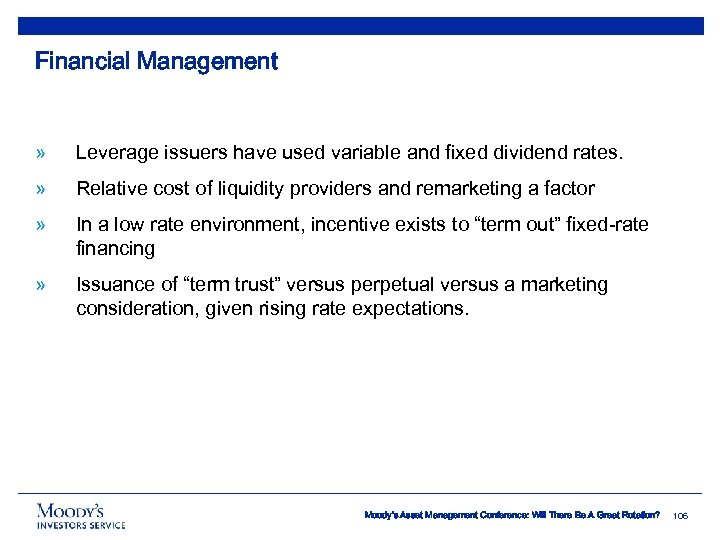 Financial Management » Leverage issuers have used variable and fixed dividend rates. » Relative