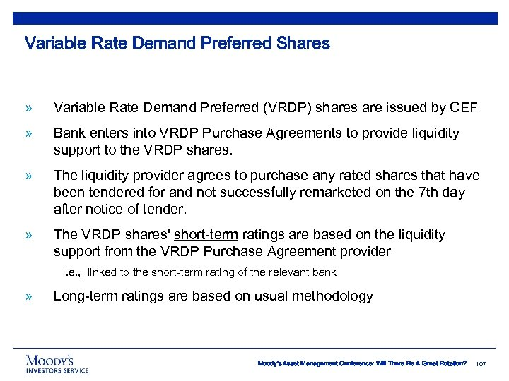 Variable Rate Demand Preferred Shares » Variable Rate Demand Preferred (VRDP) shares are issued