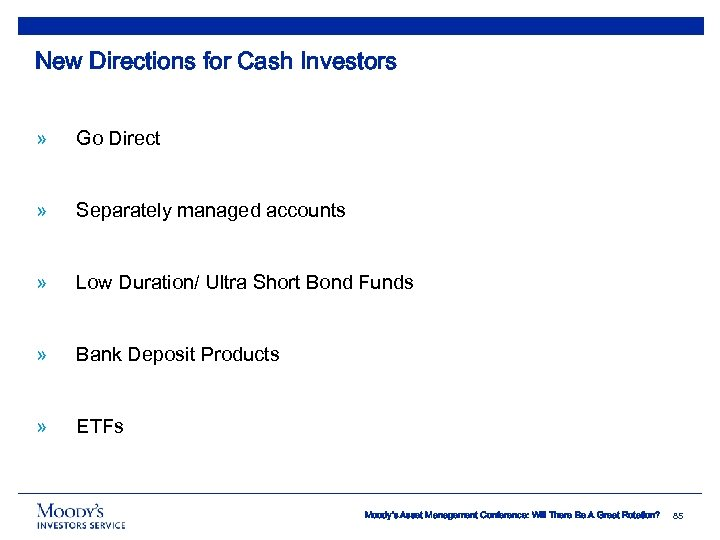 New Directions for Cash Investors » Go Direct » Separately managed accounts » Low