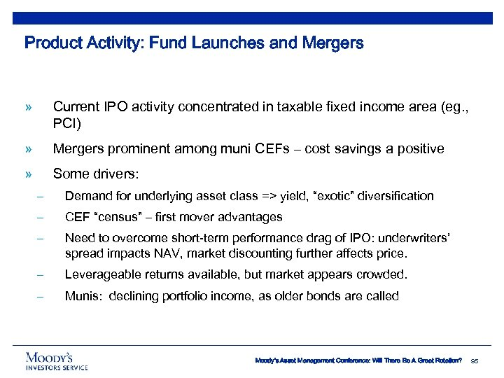 Product Activity: Fund Launches and Mergers » Current IPO activity concentrated in taxable fixed