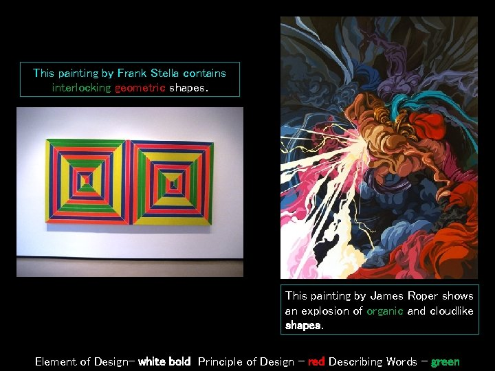 This painting by Frank Stella contains interlocking geometric shapes. This painting by James Roper