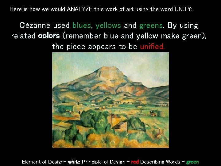 Here is how we would ANALYZE this work of art using the word UNITY: