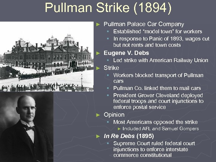"""Pullman Strike (1894) ► Pullman Palace Car Company § Established """"model town"""" for workers"""