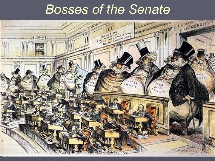 Bosses of the Senate