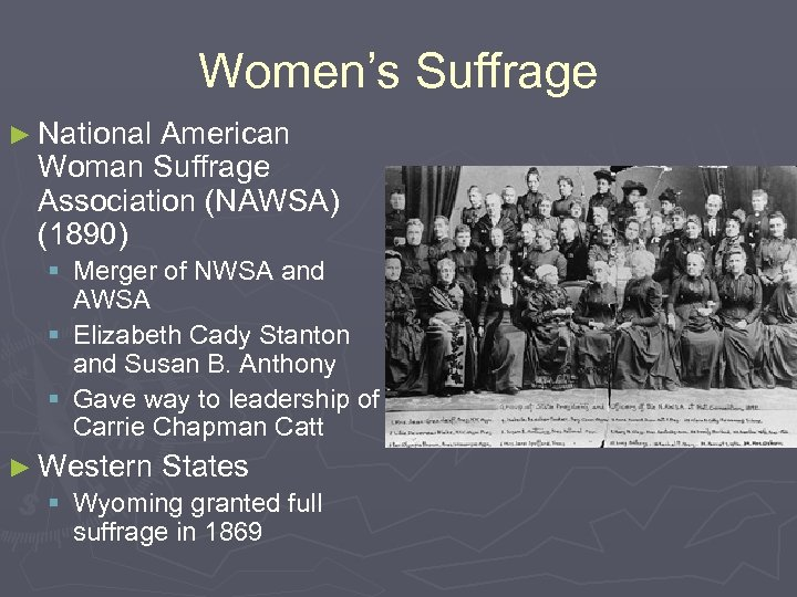 Women's Suffrage ► National American Woman Suffrage Association (NAWSA) (1890) § Merger of NWSA