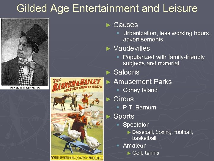 Gilded Age Entertainment and Leisure ► Causes § Urbanization, less working hours, advertisements ►