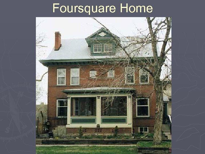 Foursquare Home