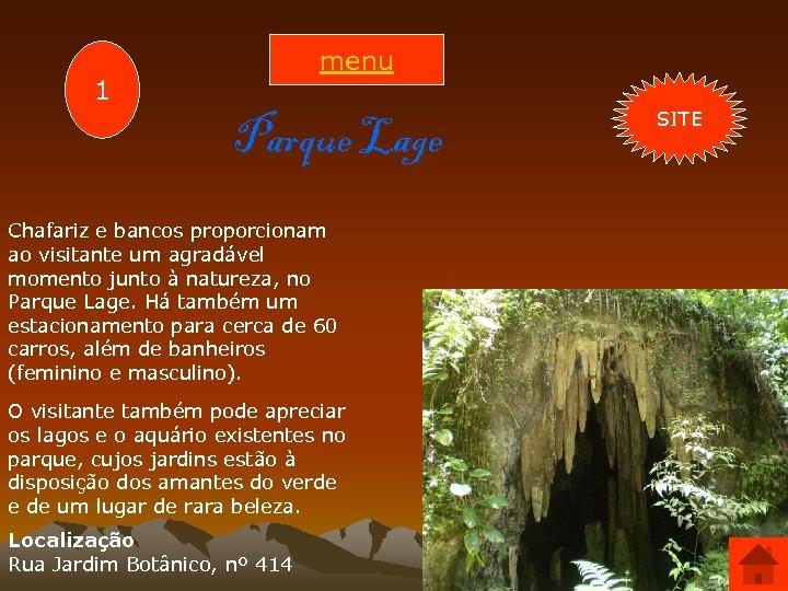 menu 1 Parque Lage Chafariz e bancos proporcionam ao visitante um agradável momento junto