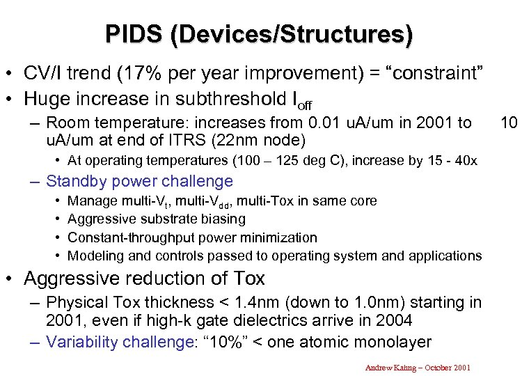 "PIDS (Devices/Structures) • CV/I trend (17% per year improvement) = ""constraint"" • Huge increase"