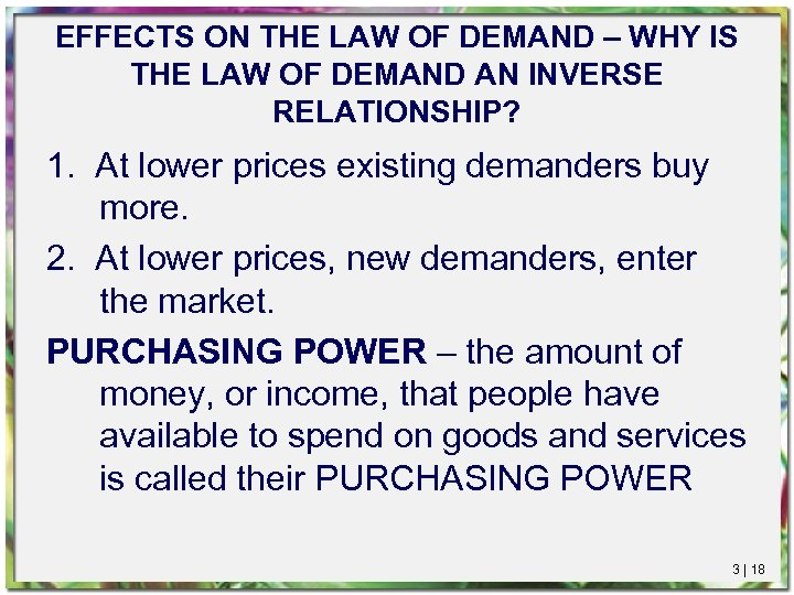 EFFECTS ON THE LAW OF DEMAND – WHY IS THE LAW OF DEMAND AN