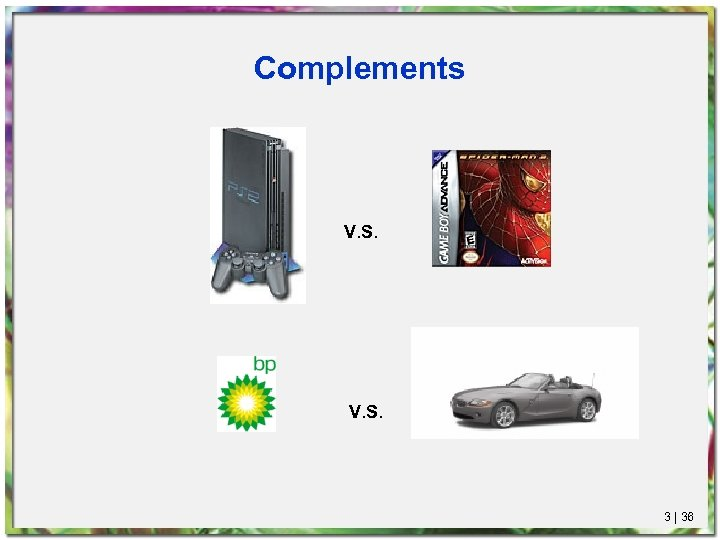 Complements V. S. 3 | 36