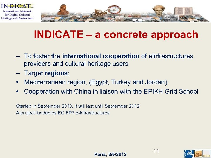 INDICATE – a concrete approach – To foster the international cooperation of e. Infrastructures