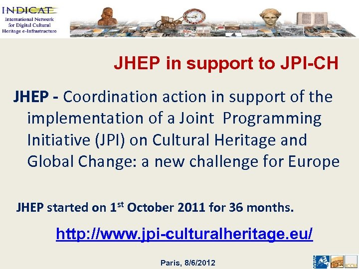 JHEP in support to JPI-CH JHEP - Coordination action in support of the implementation