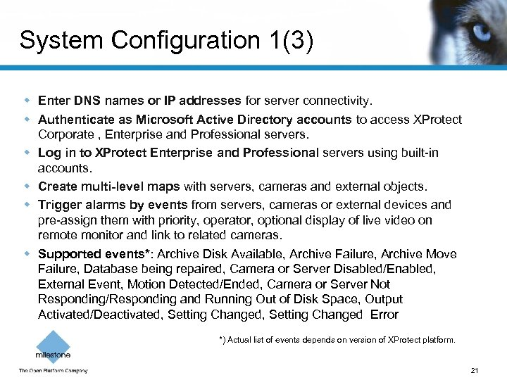 System Configuration 1(3) w Enter DNS names or IP addresses for server connectivity. w