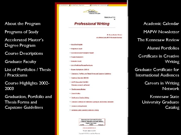 About the Program Academic Calendar Programs of Study MAPW Newsletter Accelerated Master's Degree Program