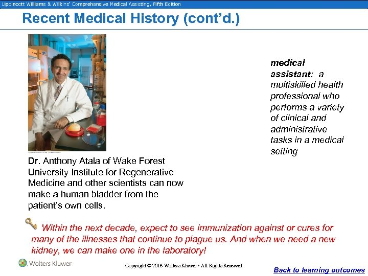 Recent Medical History (cont'd. ) Dr. Anthony Atala of Wake Forest University Institute for