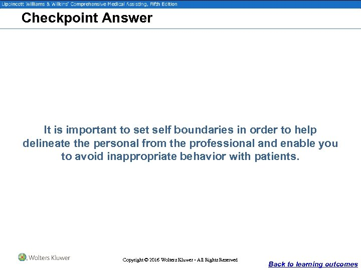 Checkpoint Answer It is important to set self boundaries in order to help delineate