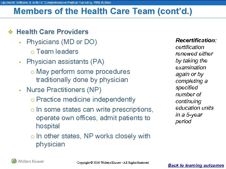 Members of the Health Care Team (cont'd. ) v Health Care Providers § §