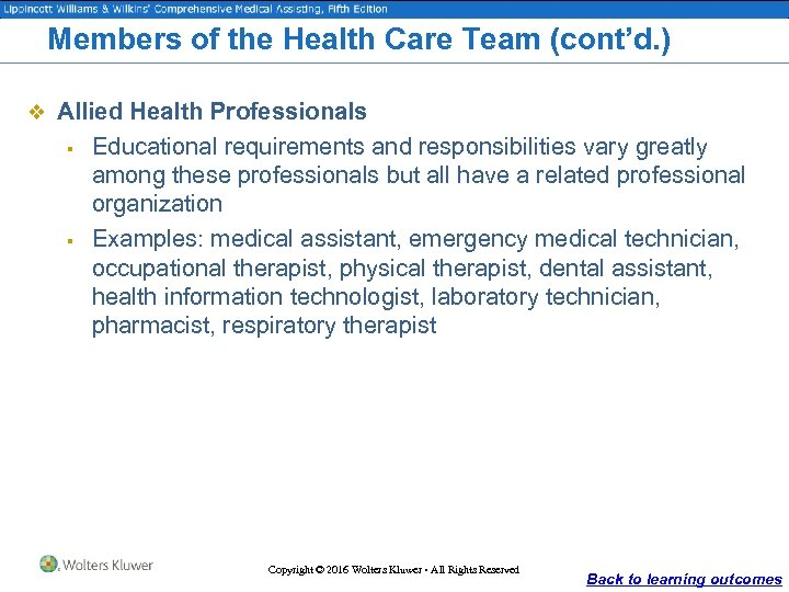 Members of the Health Care Team (cont'd. ) v Allied Health Professionals § §