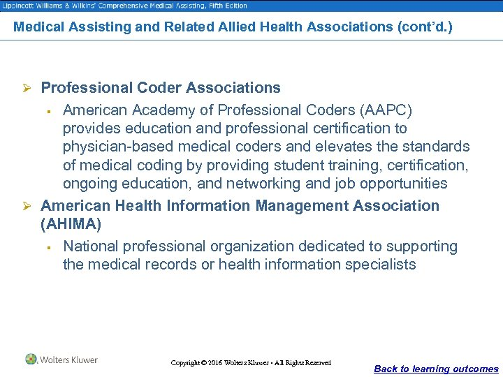 Medical Assisting and Related Allied Health Associations (cont'd. ) Ø Professional Coder Associations American