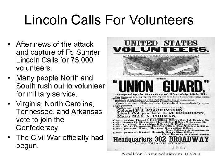 Lincoln Calls For Volunteers • After news of the attack and capture of Ft.
