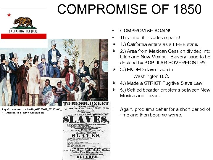 COMPROMISE OF 1850 • • Ø Ø COMPROMISE AGAIN! This time it includes 5