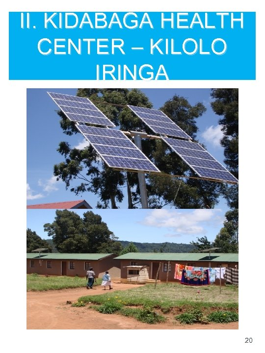 II. KIDABAGA HEALTH CENTER – KILOLO IRINGA 20