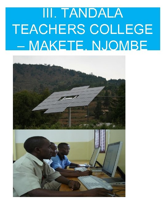 III. TANDALA TEACHERS COLLEGE – MAKETE, NJOMBE
