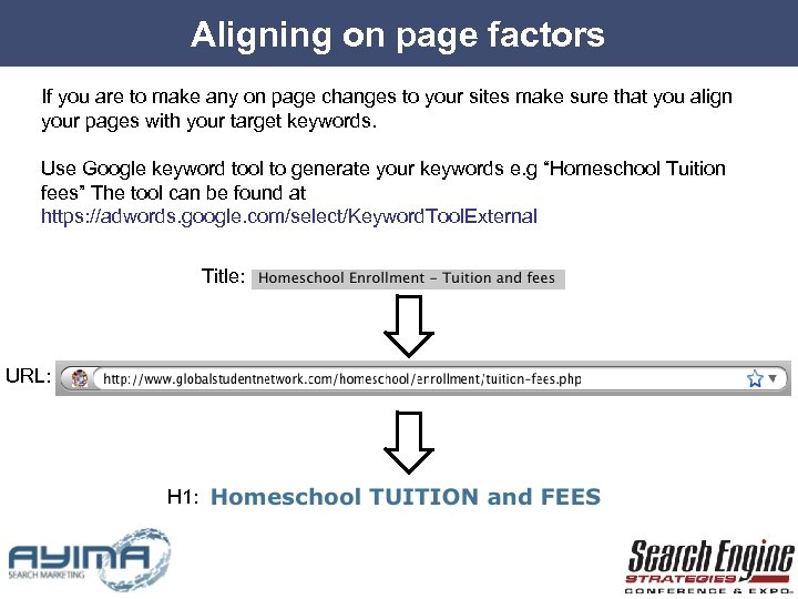 Aligning on page factors If you are to make any on page changes to