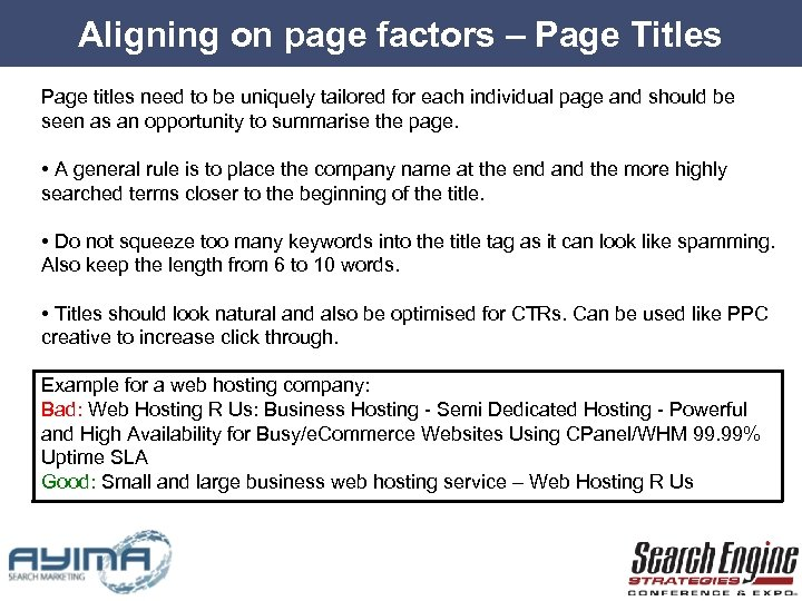 Aligning on page factors – Page Titles Page titles need to be uniquely tailored