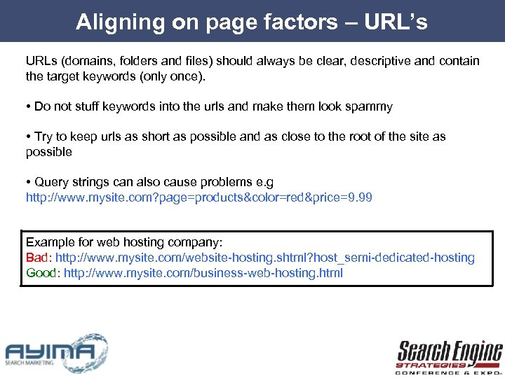 Aligning on page factors – URL's URLs (domains, folders and files) should always be
