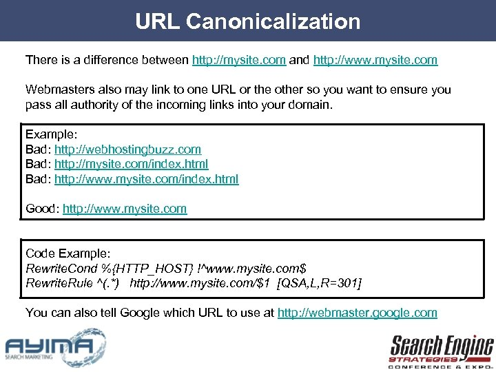 URL Canonicalization There is a difference between http: //mysite. com and http: //www. mysite.