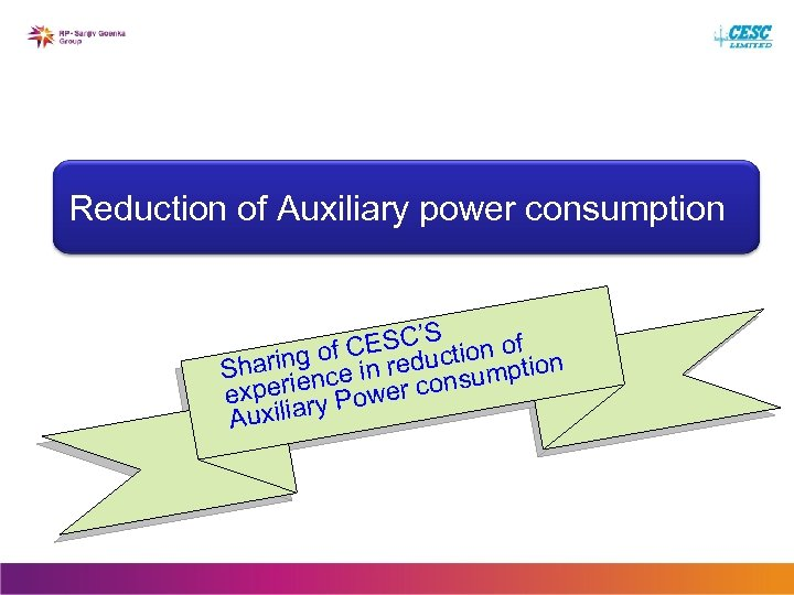 Reduction of Auxiliary power consumption S CESC'uction of f n aring o e in
