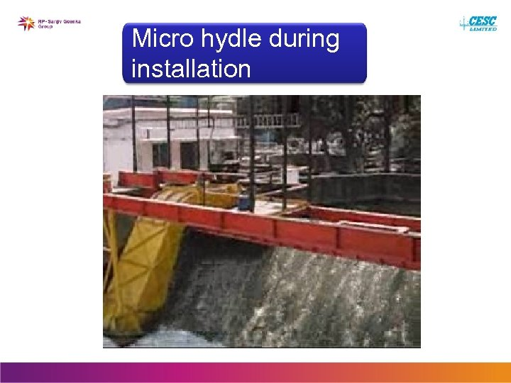 Micro hydle during installation
