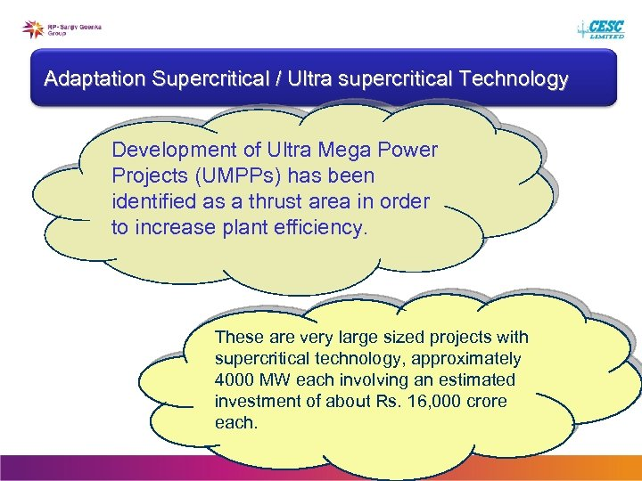 Adaptation Supercritical / Ultra supercritical Technology Development of Ultra Mega Power Projects (UMPPs) has