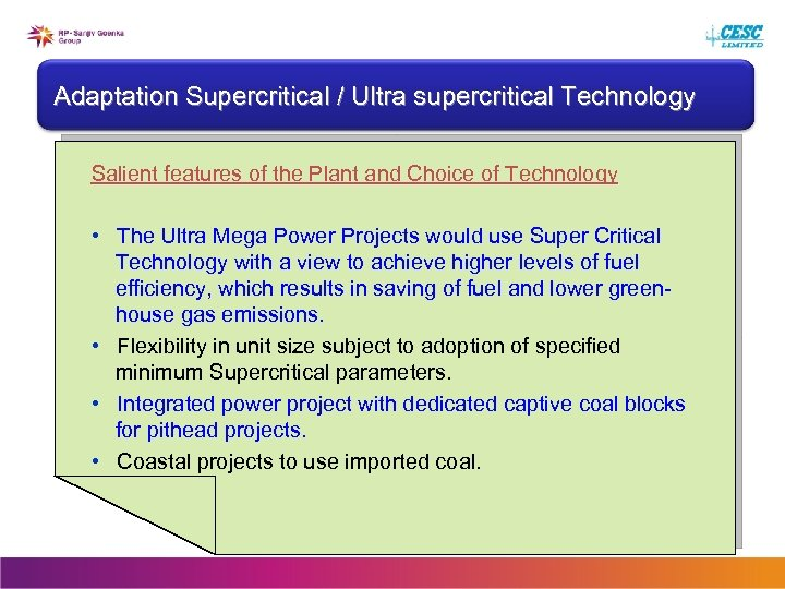 Adaptation Supercritical / Ultra supercritical Technology Salient features of the Plant and Choice of