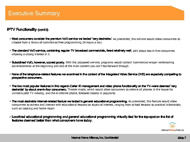 Executive Summary i. PTV Functionality (cont'd) • Most consumers consider the premium Vo. D