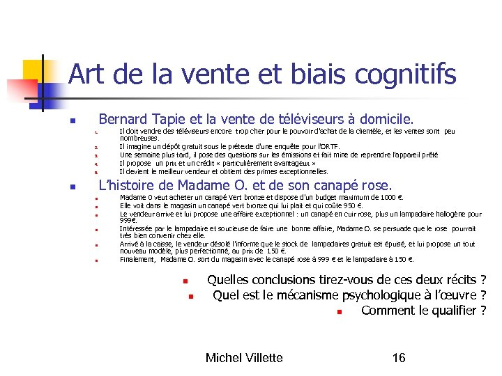 Art de la vente et biais cognitifs Bernard Tapie et la vente de téléviseurs