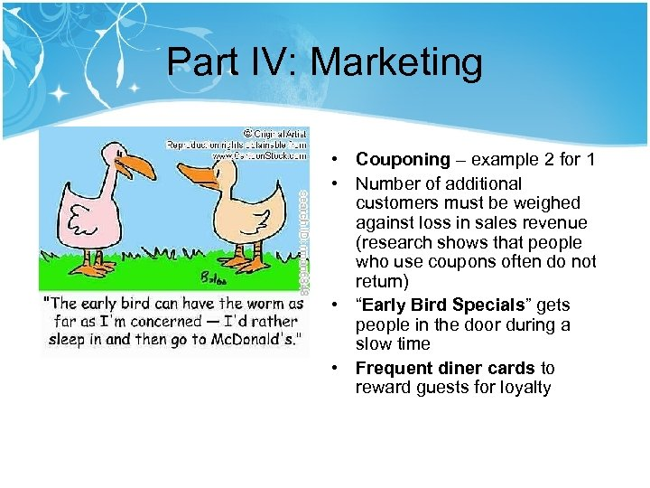 Part IV: Marketing • Couponing – example 2 for 1 • Number of additional