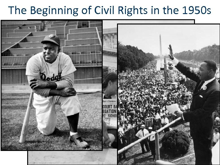 The Beginning of Civil Rights in the 1950 s