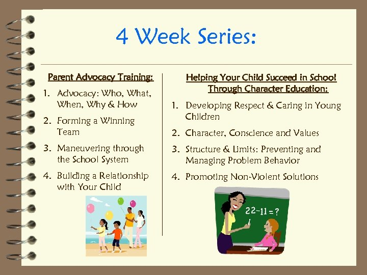 4 Week Series: Parent Advocacy Training: 1. Advocacy: Who, What, When, Why & How