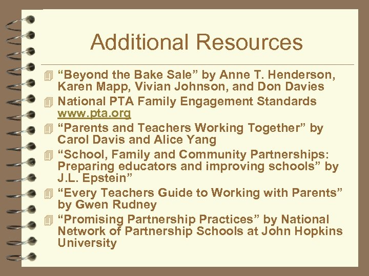"""Additional Resources 4 """"Beyond the Bake Sale"""" by Anne T. Henderson, 4 4 4"""